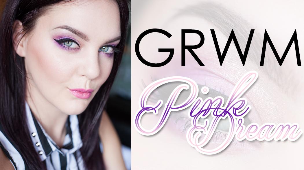 GRWM Pink Dream