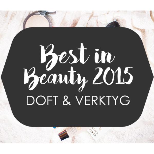 best in beauty 2015 doft verktyg