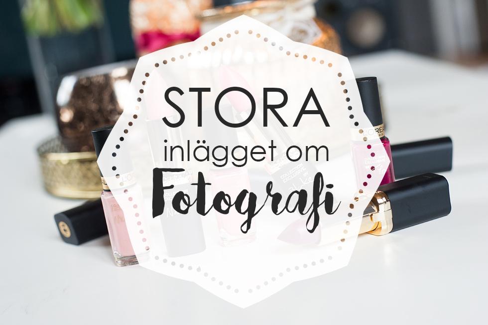Stora inlägget om fotografi
